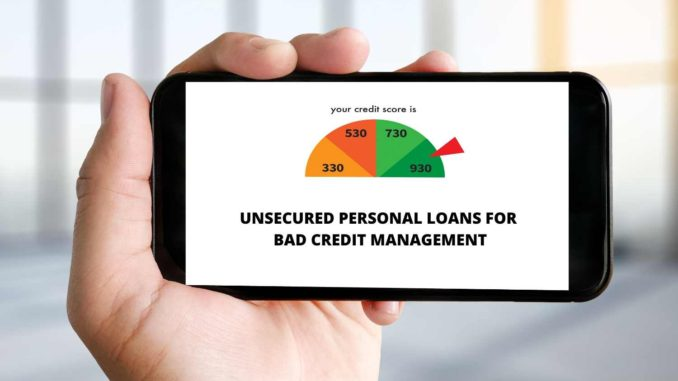 Unsecured Personal Loans For Bad Credit Management